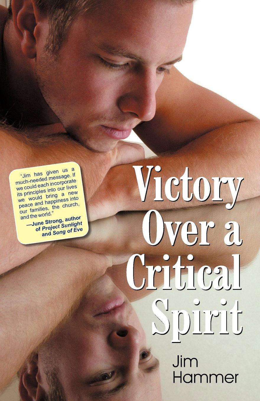 Download Victory Over a Critical Spirit pdf epub