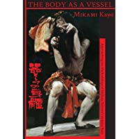 The Body as a Vessel