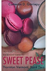 Sweet Pease (Thornton Vermont Book 2) Kindle Edition