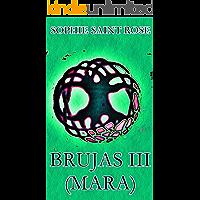 Brujas III (Mara) (Spanish Edition)