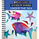 Brain Games - Sticker by Number: Under the Sea - 2 Books in 1 (42 Images to Sticker)