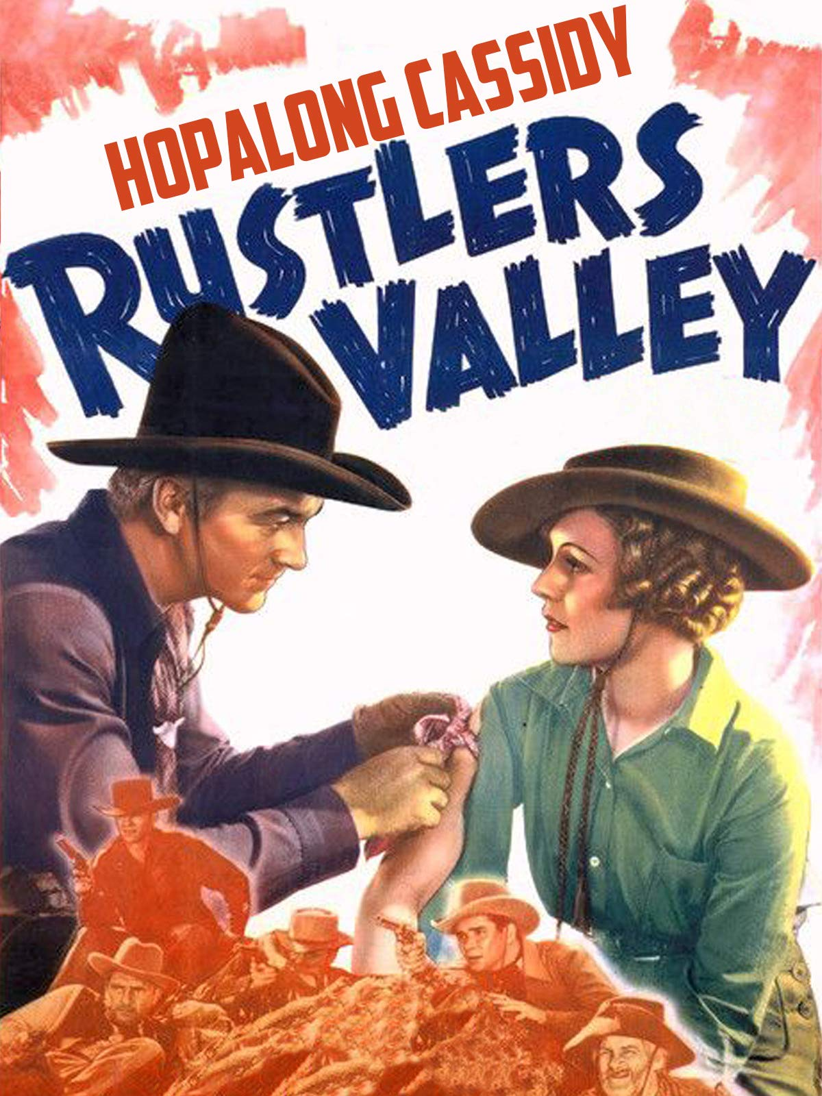 Hopalong Cassidy Rustlers' Valley on Amazon Prime Video UK