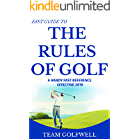 Fast Guide to the Rules of Golf: A Handy Reference Effective 2019