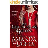 The Looking Glass Goddess (Bold Women of the 20th Century Book 1 2)