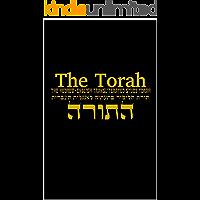 The Torah: The Hebrew-English Transliterated Study Torah