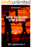 New Orleans Lynchings: A Frank Vito Bounty Hunter Series (Historical Western Action Adventure) Book 4
