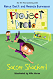 Soccer Shocker!: Project Droid #2