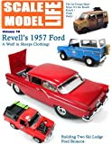 Scale Model Life 10: Building Car and Truck Models (Volume 10)