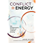 Conflict = Energy: The Transformative Practice of Authentic Relating (English Edition)