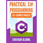 Practical C# Programming Practices: 70+ Example Projects for Beginners
