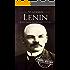 Vladimir Lenin: A Life From Beginning to End (Revolutionaries Book 4)