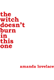 the witch doesn't burn in this one (English Edition)