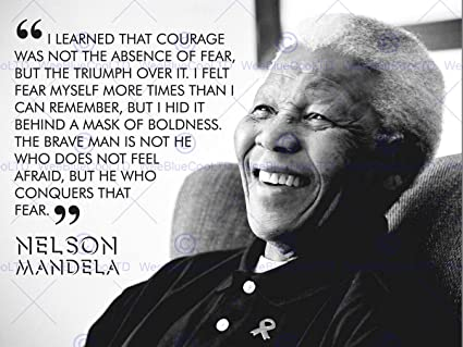 I LEARNED THAT COURAGE NELSON MANDELA BW TYPOGRAPHY QUOTE 12x16 U0026quot;  POSTER QU267B