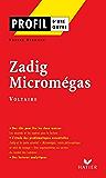 Profil - Voltaire : Zadig - Micromégas : Analyse littéraire de l'oeuvre (Profil d'une Oeuvre t. 188)