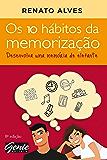 Os 10 hábitos da memorização