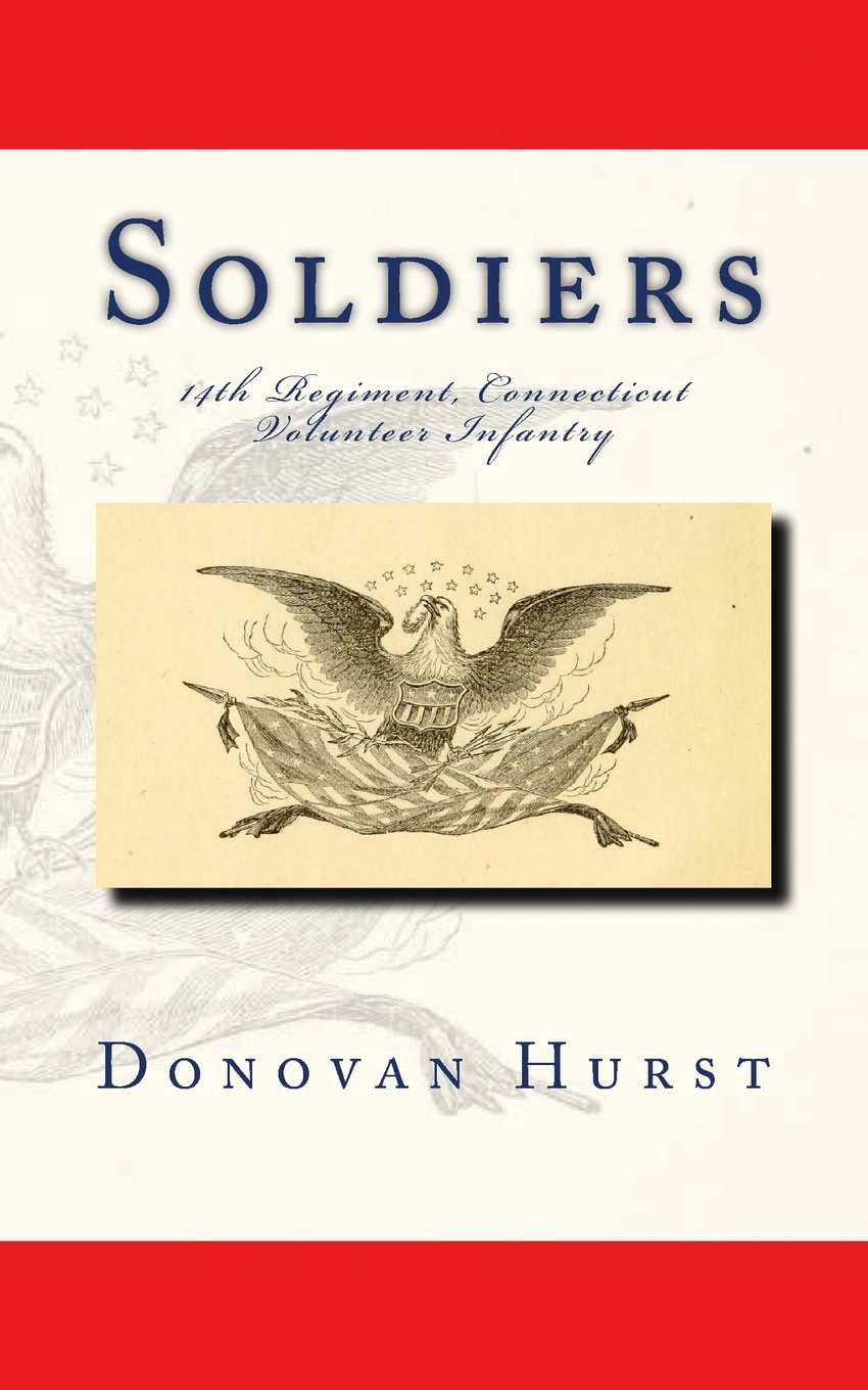 Download Soldiers of the 14th Regiment, Connecticut Volunteer Infantry ebook
