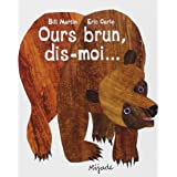 Ours Brun, Dis-Moi (French Edition) (PETIT MIJADE)