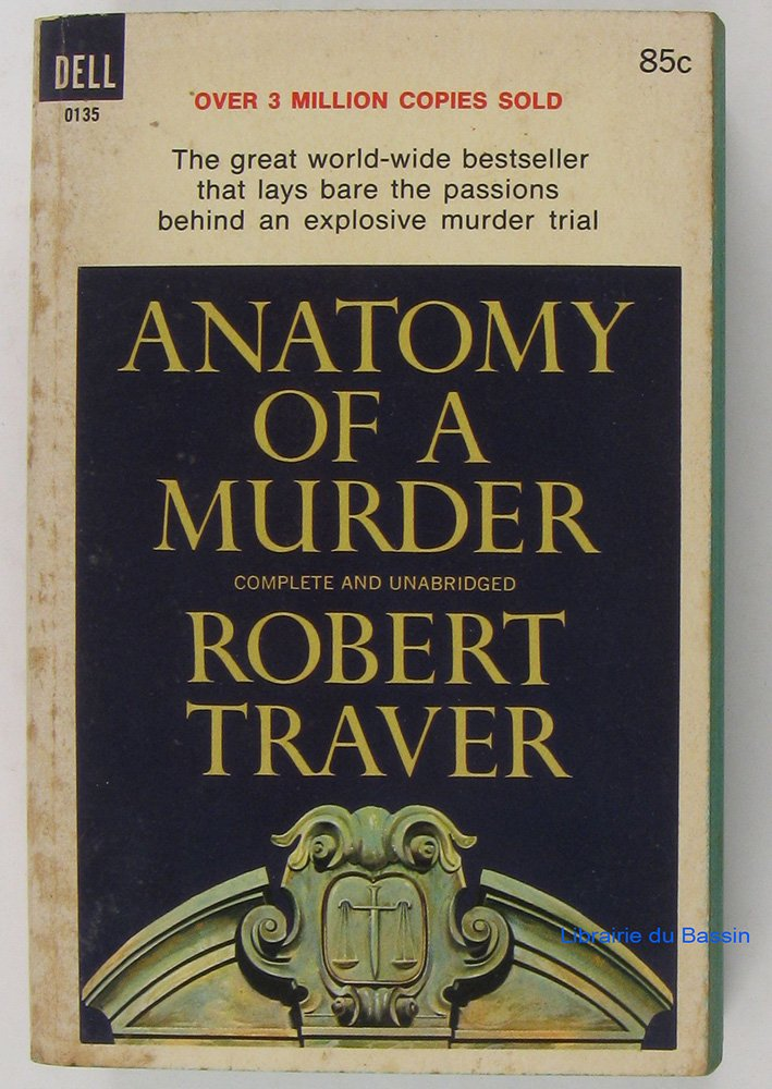 Anatomy Of A Murder Robert Traver Amazon Books