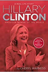 Hillary Clinton: American Woman of the World (A Real-Life Story) Kindle Edition