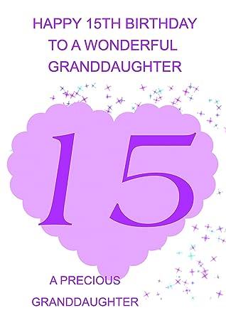 Granddaughter 15 Birthday Card