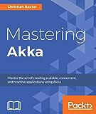 Mastering Akka (English Edition)