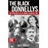 The Black Donnellys: The Outrageous Tale of Canada's Deadliest Feud (Amazing Stories)
