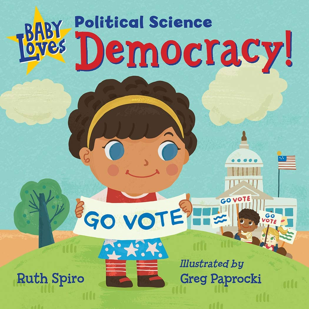 Baby Loves Political Science: Democracy