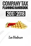 Company Tax Planning Handbook: 2017/2018