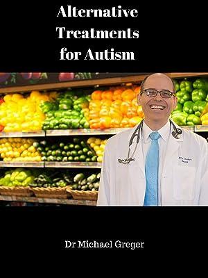 Do Alternative Treatments For Autism >> Amazon Com Watch Alternative Treatments For Autism Prime Video