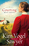 Courting Miss Amsel (Heart of the Prairie Book 6)