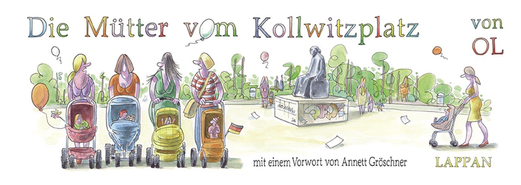 Die Mütter vom Kollwitzplatz Gebundenes Buch – 6. Juni 2013 Lappan 3830333285 Comic / Theorie Rezeption