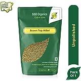 B&B Organics Brown Top Millet, 500 g
