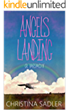 Angels Landing: A memoir