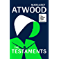 The Testaments: WINNER OF THE BOOKER PRIZE 2019 (The Handmaid's Tale) (English Edition)