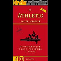 CrossTraining BeAthletic : Más Fuerte ,  más rápido: Cross Training