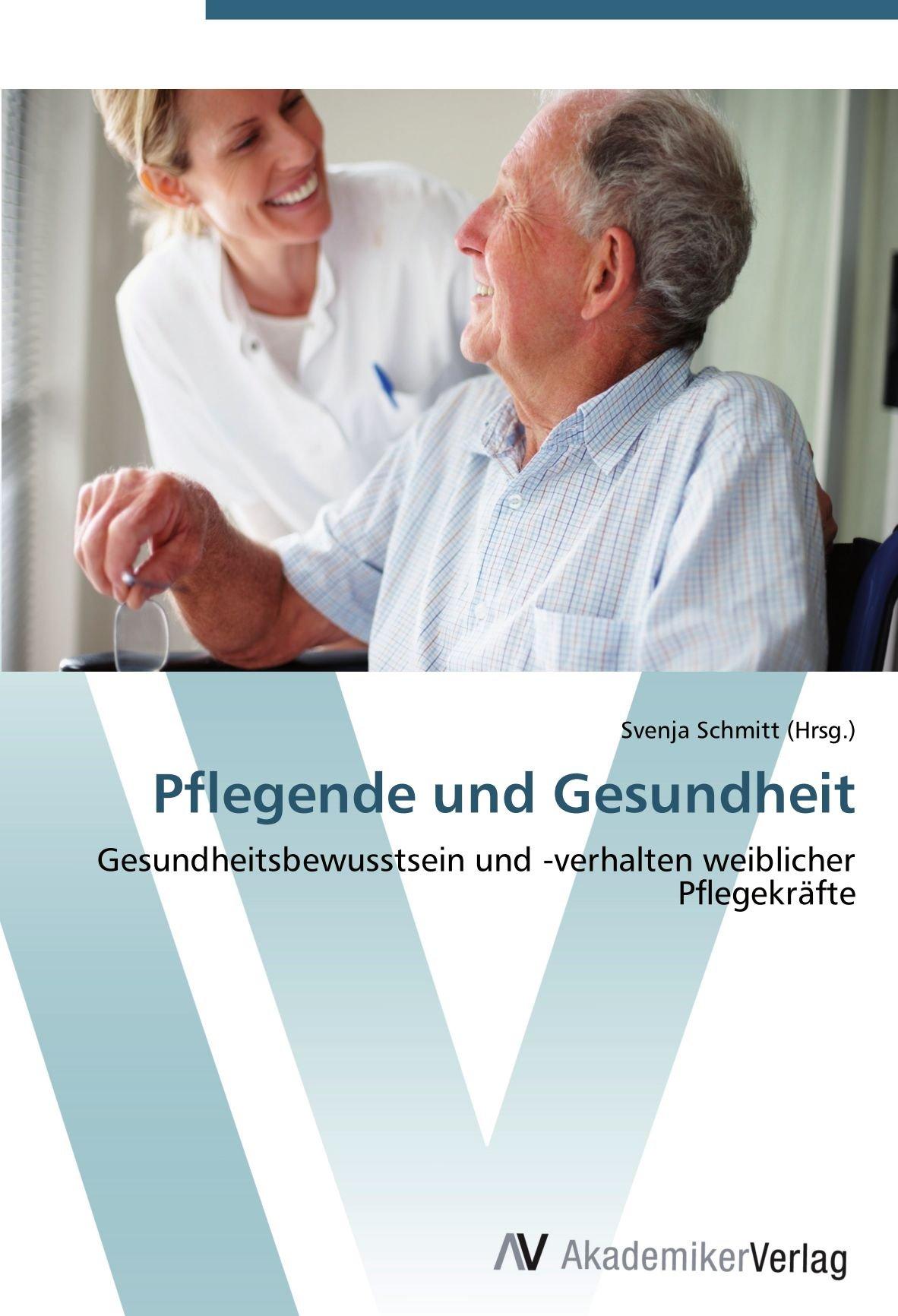 Gesundheitsförderung - eine Aufgabe für Pflegekräfte im Krankenhaus (German Edition)
