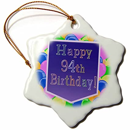 3dRose Orn 174859 1 Balloons With Purple Banner Happy 94Th Birthday Snowflake Ornament Porcelain 3