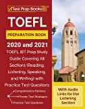 TOEFL Preparation Book 2020 and 2021: TOEFL iBT Prep Study Guide Covering All Sections (Reading, Listening, Speaking…