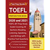 TOEFL Preparation Book 2020 and 2021: TOEFL iBT Prep Study Guide Covering All Sections (Reading, Listening, Speaking, and Wri