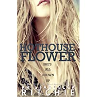 Hothouse Flower: The Calloway Sisters, Book 2