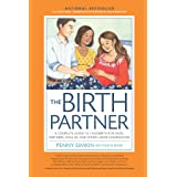 Birth Partner 5th Edition:A Complete Guide to Childbirth for Dads, Partners, Doulas, and All Other Labor Companions