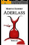 "Aderlass (""Sterbe wohl..."" 1)"