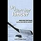 Un dernier lancer: Regard critique sur la culture du hockey (French Edition)