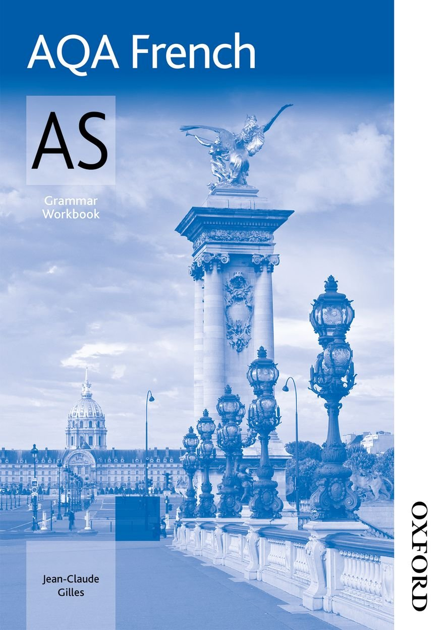 AQA AS French Grammar Workbook: Amazon.co.uk: Jean-Claude Gilles ...