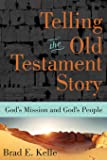 Telling the Old Testament Story: God's Mission and God's People