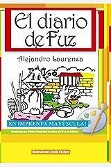El diario de Fuz (Cuentos de Toba y Fuz nº 3) (Spanish Edition) Kindle Edition
