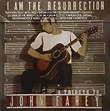 I Am The Resurrection: A Tribute To John Fahey