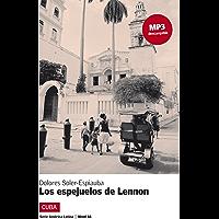 Los espejuelos de Lennon (Serie América Latina) (Spanish Edition)