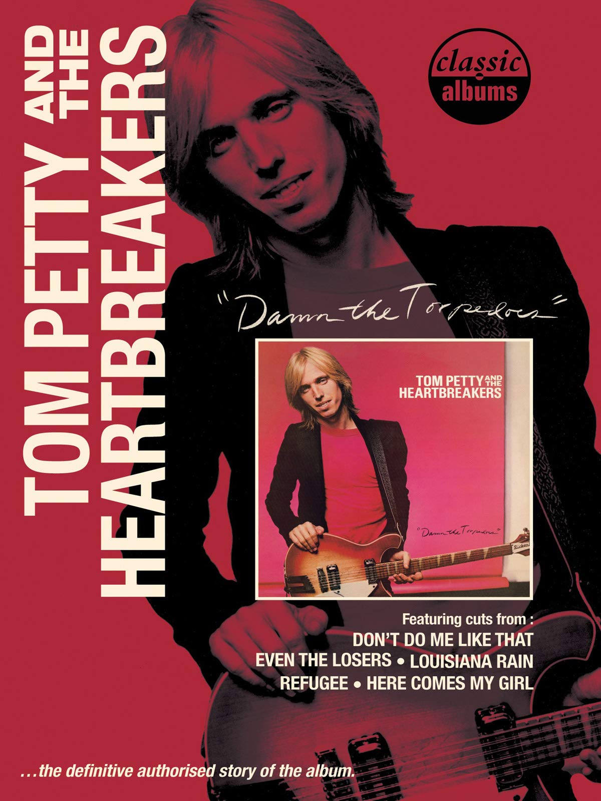 Tom Petty - Damn The Torpedos (Classic Album)