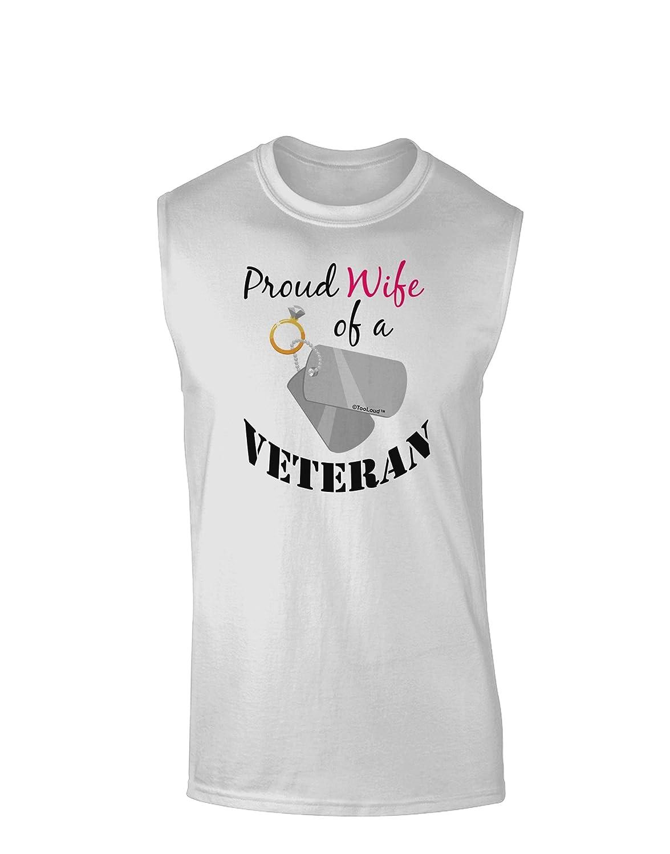 TooLoud Wife of Veteran Muscle Shirt